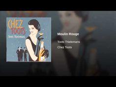 TOOTS THIELEMANS --Moulin Rouge