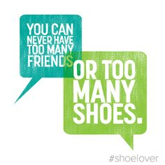 Too many shoes? Impossible! #DSW #shoelover #quote