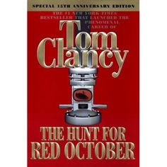 1985 Here is the runaway bestseller that launched Tom Clancy's phenomenal career. A military thriller so gripping in its action and so convinc...