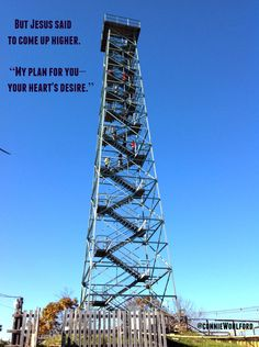 "Big Walker Mountain Lookout Tower, Wythe County, Virginia.  <<>>  Words from the  poem, ""Beyond Myself"" by Connie Wohlford."