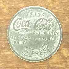 1904 St.Louis World's Fair Coca-Cola Free Bottle penny.