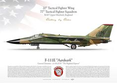 UNITED STATES AIR FORCE 20th Tactical Fighter Wing 77th Tactical Fighter Squadron RAF Upper Heyford, England. my painting