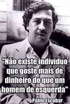 HELLBLOG: Pablo Escobar, Wise Mind, Seven7, Best Quotes, Facts, Thoughts, Humor, Sayings, Reading