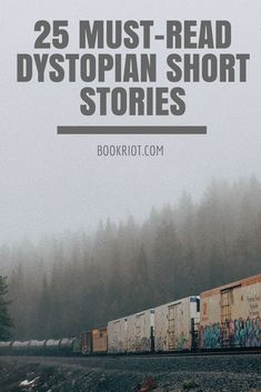 25 Must-Read Dystopian Short Stories to Inspire Your Rebellion Dystopian Short Stories, Short Stories To Read, Dystopian Story Ideas, Interesting Short Stories, Book List Must Read, Book Lists, Books To Read, Big Books, Ap Literature