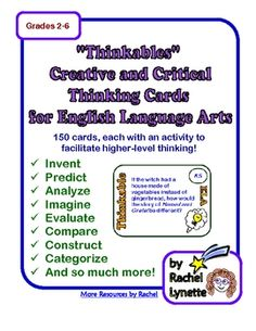 """Each of these 150 """"Thinkable"""" cards has a different higher level thinking activity. Each one relates to some aspect of English Language Arts - lite. Creative Thinking Skills, Creative Writing Classes, Critical Thinking Activities, Critical Thinking Skills, Reading Skills, Teaching Reading, Teaching Ideas, Fast Finishers, Early Finishers"""