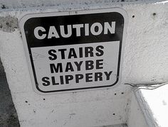 """Call the Grammar Nazi, Maybe? """"Caution: Stairs Maybe Slippery"""" -Grammar Failure I AM the Grammar Nazi. Grammar Memes, Bad Grammar, Teaching Grammar, Grammar Lessons, Spelling And Grammar, Spelling Words, Teaching Writing, Easy English Grammar, English Spelling"""
