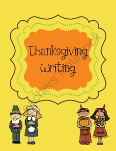 Thanksgiving Writing from Mrs. Van Dyke on TeachersNotebook.com -  (19 pages)  - Great Thanksgiving themed writing!