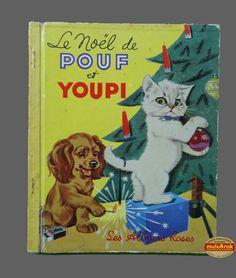 Livre Collection ... LE NOEL de POUF ET YOUPI (1955) * Albums Roses * ... sur www.mulubrok.fr