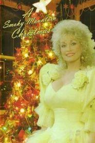 Watch A Smoky Mountain Christmas Full Movie | A Smoky Mountain Christmas  Full Movie_HD-1080p|Download A Smoky Mountain Christmas  Full Movie English Sub