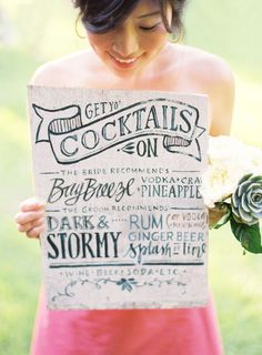 a curated cocktail menu #cocktail-hour, #signs  Photography: Jose Villa Photography - josevillaphoto.com Event Design + Planning: Amy Kaneko Events - amykaneko.com Floral Design: Chestnut & Vine Floral Design - chestnutandvine.com  Read More: http://www.stylemepretty.com/little-black-book-blog/2013/09/11/10-ways-to-pretty-up-your-wedding-with-calligraphy/
