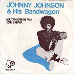 Johnny Johnson & His Bandwagon - Mr.Tambourine Man (1971)