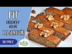Skvelý, rýchly, zdravý orechový koláč bez múky z 3 ingrediencií Banana Bread, Cake Recipes, French Toast, Food And Drink, Baking, Breakfast, Fitness, Desserts, Cakes