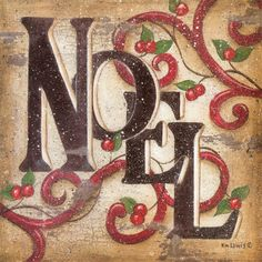 Great Big Canvas 'Christmas Art 'Noel' by Kim Lewis Print Size: H x W x D, Format: White Framed Noel Christmas, Christmas Signs, Christmas Pictures, All Things Christmas, Christmas Themes, Christmas Crafts, Christmas Decorations, Yule Crafts, Christmas Fonts