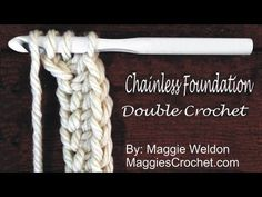 Chainless Foundation Double Crochet How To Video by Maggie Weldon - YouTube
