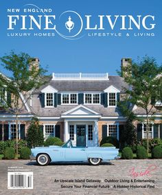 New England Fine Living & Lifestyle.  As New England's premier luxury lifestyle and fine living magazine, we are a resource to luxury homes, real estate, decorating, entertaining, wedding information, travel, leisure, and style information for those who love New England and beyond. Come explore Massachusetts, Cape Cod, Martha's Vineyard, Nantucket, New Hampshire, Maine, Vermont, Connecticut, and Rhode Island.