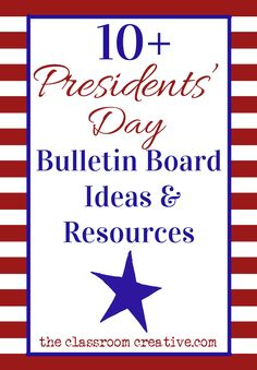 A great trove of ideas and resources for Presidents' Day bulletin boards!