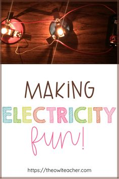 Engage your students by making electricity fun. Check out these science teaching ideas for the next time you have to teach electricity in your upper elementary classroom. Elementary Science Classroom, Upper Elementary Resources, Free Teaching Resources, Teaching Strategies, Teaching Tips, Science Resources, Classroom Resources, Activities, Teaching Writing