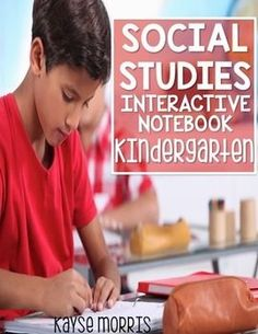 Social Studies Interactive Notebook - This social studies interactive notebook will light up your Kindergarten classroom with engaging foldables and wonderful memories. Download Preview FilePlease make sure to download the preview file and video video if applicable.