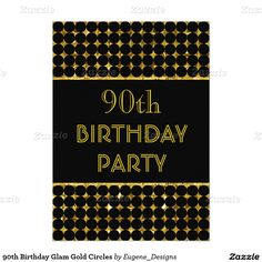 90th Birthday Glam Gold Circles 5x7 Paper Invitation Card