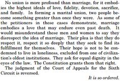 The closing paragraph in the Supreme Court's marriage ruling is beautiful -pure poetry.  And a perfect secular ceremony reading.
