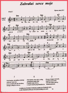 Zabrałaś serce moje. Accordion Sheet Music, Alto Sax Sheet Music, Powers Of 2, Lead Sheet, Music Notes, Books To Read, Songs, Reading, Instruments