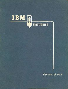 IBM Electronics advertisement    IBM had a well-established research and development program for electronics years before it released the IBM 701 computer. The one-of-a kind IBM SSEC computer described in this brochure used both relays and vacuum tubes.