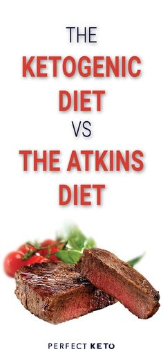 The Ketogenic Diet Vs The Atkins Diet: Do you know which is better? Let's put the methodologies back-to-back and see which low carb diets will reign. #keto #KetoLifestyle #WeightLoss #FatLoss #Health #Healthy #HealthyLiving #HealthyLifestyle #Atkins
