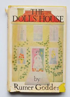 The dolls' house by Rumer Godden ; with pictures by Dana Saintsbury.