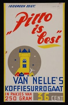 """Poster Van Nelle's """"Pitto is best"""", 36 cent"""