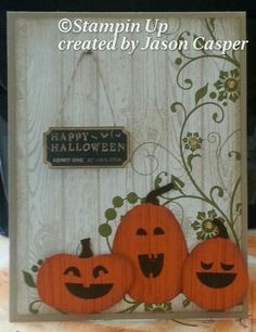handmade Halloween Card ... Hardwood fence ... trio of laughing Jack-o-Lanterns ... fun card ... Stampin' Up!