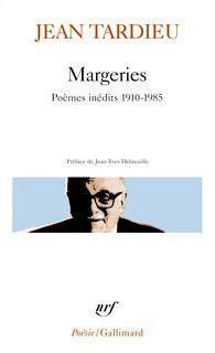 Margeries - Poésie/Gallimard - GALLIMARD - Site Gallimard