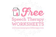Free speech therapy worksheets - Mommy Speech Therapy