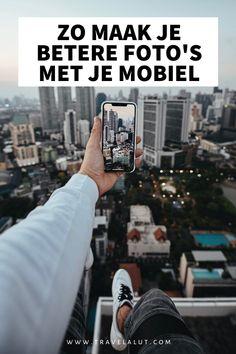 11 handige tips voor smartphone-fotografie - Travel a Lut Instagram Travel, Iphone Photography, Helpful Tips, Computers, Travel Inspiration, Dutch, Smartphone, Pictures, Corona