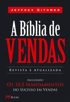 A Bíblia de vendas. A obra é consagrada como o melhor livro de vendas já publicado, este best-seller tem ajudado centenas de milhares de pessoas a enfrentar e resolver os desafios de vendas.