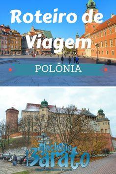 Roteiro de viagem pela Polônia: Varsóvia e Cracóvia.