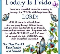 Today Is Friday friday good morning friday quotes friday blessings good morning friday blessed friday quotes friday blessing quotes friday blessing images Friday Morning Quotes, Happy Friday Quotes, Good Morning Friday, Good Morning Prayer, Blessed Friday, Morning Greetings Quotes, Morning Blessings, Morning Prayers, Good Morning Good Night