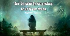 Don't be pushed by… – Quotes 2 Remember