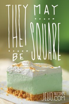 They may be square but all the cool kids are eating them. Make them with sugar-free jello, sugar-free cookie crumbs, lime zest, and cool whip. Cookie Desserts, Sweet Desserts, Just Desserts, Delicious Desserts, Yummy Food, Cookie Bars, Jello Recipes, Dessert Recipes, Pastries