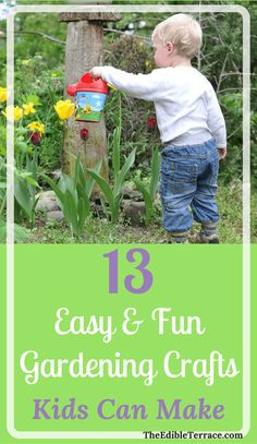 Container Gardening For Beginners 13 easy to more advanced gardening crafts for kids to make. Projects range from toddlers to older children. Vegetable gardens to fairy gardens to sun catchers. Outside and inside.