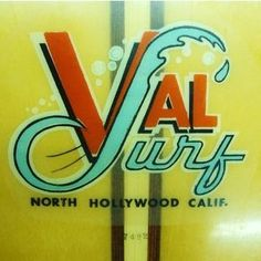 Val Surf, North Hollywood, CA http://www.getitstraightbraces.com