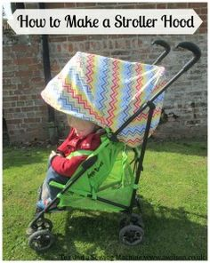 How to Make a Stroller Hood - Tea and a Sewing Machine