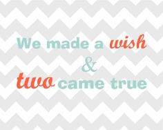 Twin prints!  A super cute quote for your twins' nursery. Home decor. Can be customized for boy/boy, girl/girl, boy/girl twins.