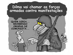 Dilma vai usar Forças Armadas para conter manifestações