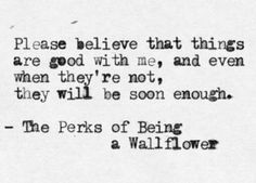 Stephen Chbosky never ceases to amaze me with his quotes <3