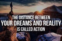 #dreams #reality #action