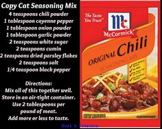 Copycat McCormick chili seasoning mix sub cayenne with paprika and onion powder with celery salt, no sugar or additional salt. Chili Recipes, Copycat Recipes, Mexican Food Recipes, Crockpot Recipes, Cooking Recipes, Bean Recipes, Cooking Tips, Homemade Spices, Homemade Seasonings