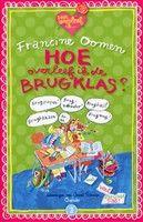 Hoe overleef ik de brugklas? http://www.bruna.nl/boeken/hoe-overleef-ik-de-brugklas-9789045111155