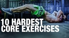 Top 10 Hardest Core Exercises! How Many Could You Do?