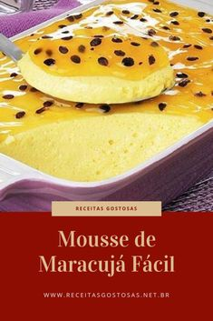 Passion Fruit Mousse, Passionfruit Recipes, Tolle Desserts, Great Desserts, Desert Recipes, Cooking Time, Food And Drink, Tasty, Baking