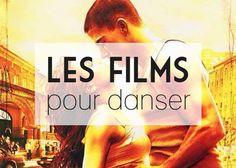 Les films pour danser tout l'été